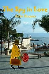 The Spy In Love (Lake Chapala Serenade) Paperback