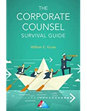 The Corporate Counsel Survival Guide