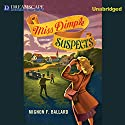 Miss Dimple Suspects: A Miss Dimple Mystery, Book 3 Audiobook by Mignon F. Ballard Narrated by Pam Ward