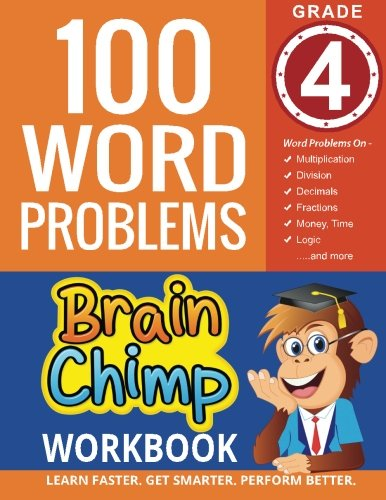 100 Word Problems : Grade 4 Math Workbook