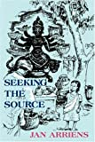 Seeking the Source, Jan Arriens, 0955618320