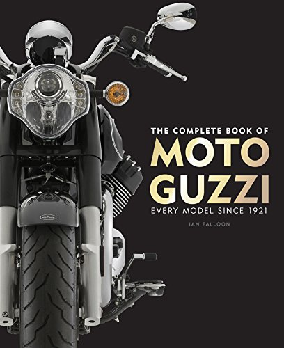 The Complete Book of Moto Guzzi: Every Model Since 1921 (Complete Book Series) (Complete Motorcycle)