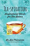 Tea-spiration: Inspirational Words for Tea Lovers