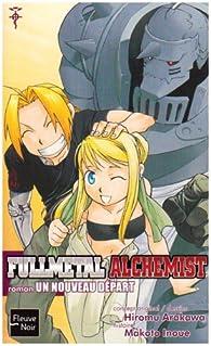 Fullmetal Alchemist, Tome 6 : Un nouveau départ par Makoto Inoue