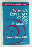 Women's Experience of Sex and Sexuality, Karin E. Weiss, 0894869108
