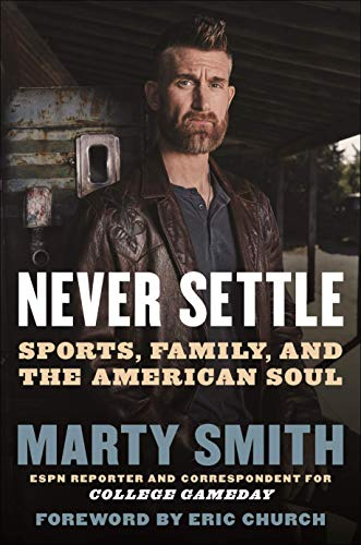 Book Cover: Never Settle: Sports, Family, and the American Soul