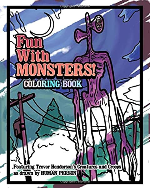 Amazon Com Fun With Monsters Coloring Book Featuring Trevor
