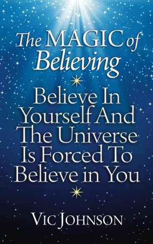 Download The Magic Of Believing Believe In Yourself And The
