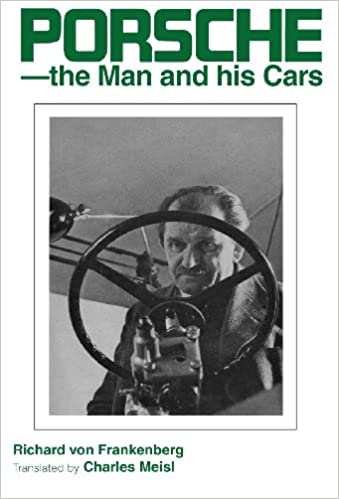 Porsche The Man And His Cars English And German Edition Richard