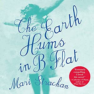 The Earth Hums in B Flat Audiobook