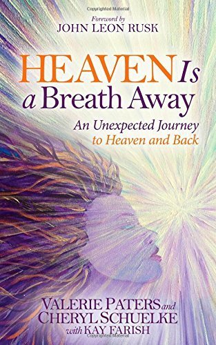 By Valerie Paters - Heaven Is a Breath Away: An Unexpected Journey to Heaven and Back (2015-04-22) [Paperback]