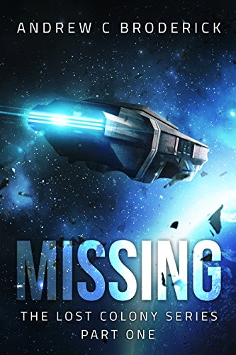 Missing: The Lost Colony Series, Part One (The End Of The Beginning Designated Survivor)