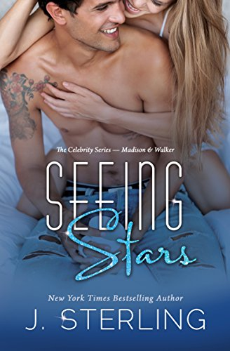 Seeing Stars (The Celebrity Series Book -