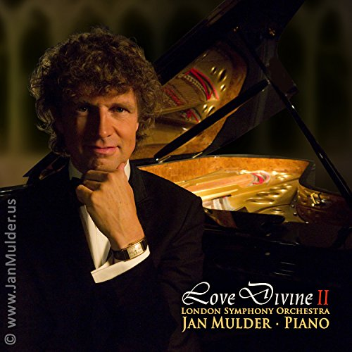 Love Divine 2: inspirational sacred album by pianist Mulder & London Symphony Orchestra (When peace like a river, The Lord's Prayer, Spirit of Love) by