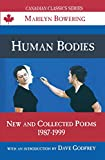 Human Bodies: New and Collected Poems, 1987-1999 (Canadian Classics Series)
