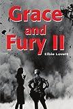 Grace and Fury II, Elbie Lovett, 0595180841