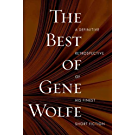 The Best of Gene Wolfe: A Definitive Retrospective of His Finest Short Fiction (English Edition)