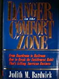 img - for Danger in the Comfort Zone book / textbook / text book