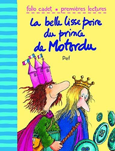 La Belle Lisse Poire Du Prince De Motordu French Edition By Pef 2009-09-10