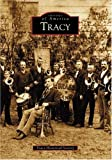 Tracy, Tracy Historical Society, 0738528722