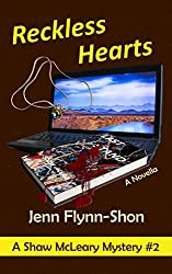 Reckless Hearts (A Shaw McLeary Mystery Book 2)