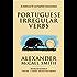 Portuguese Irregular Verbs (Professor Dr Von Igelfeld Entertainment Book 1)