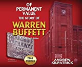 img - for Of Permanent Value: The Story of Warren Buffett/2017 Worldwide Edition book / textbook / text book