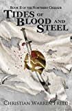 Tides of Blood and Steel: The Northern Crusade: Book 2