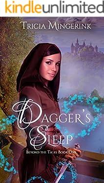 Dagger's Sleep: A Retelling of Sleeping Beauty (Beyond the Tales Book 1)