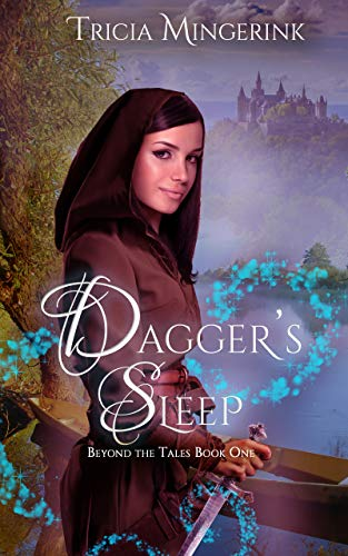 Dagger's Sleep: A Retelling of Sleeping Beauty (Beyond the Tales Book 1)