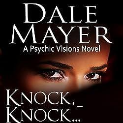 Knock, Knock…