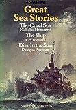 'GREAT SEA STORIES - THE CRUEL SEA, THE SHIP & DIVE IN THE SUN'