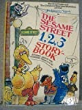 img - for Jim Henson's Muppets in The Sesame Street 1, 2, 3 Story-Book: Stories About the Numbers from 1 to 10 book / textbook / text book