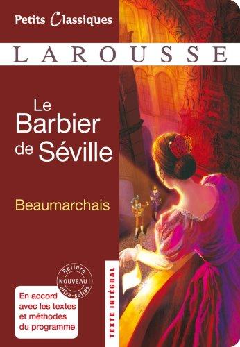 Le Barbier de Séville - Classiques Larousse (French Edition)