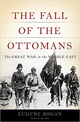 Amazon the fall of the ottomans the great war in the middle the fall of the ottomans the great war in the middle east 1st edition kindle edition fandeluxe Epub