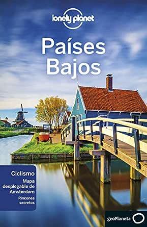 Países Bajos 1 (Lonely Planet-Guías de país) eBook: Williams ...