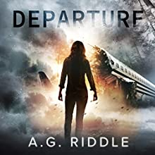 Departure Audiobook by A.G. Riddle Narrated by Scott Aiello, Nicola Barber