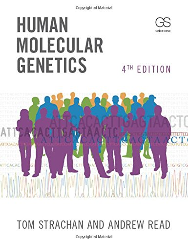 Human Molecular Genetics, Fourth Edition (Molecular Biology Of The Cell Fourth Edition)