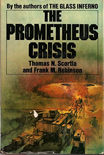 The Prometheus crisis by [Scortia, Thomas N]