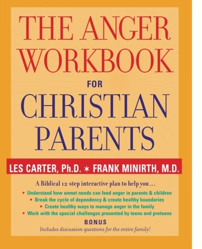 The Anger Workbook for Christian Parents by Jossey-Bass