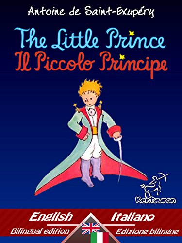 The Little Prince - Il Piccolo Principe: Bilingual for sale  Delivered anywhere in USA