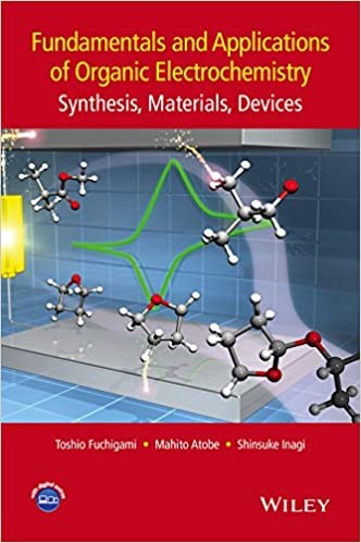 Fundamentals and Applications of Organic Electrochemistry: