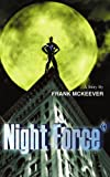Night Force, Frank McKeever, 0595379117