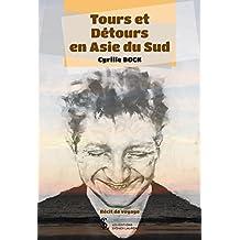 Tours et Détours en Asie du Sud (French Edition)