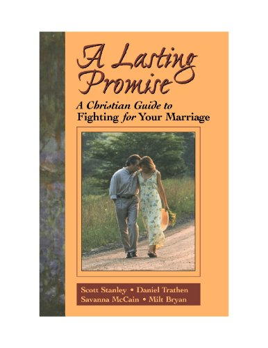 A Lasting Promise: A Christian Guide to Fighting for Your - Mall Mccain