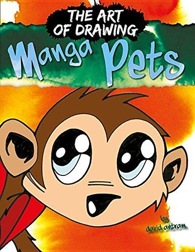 Manga Pets (The Art of Drawing Manga)
