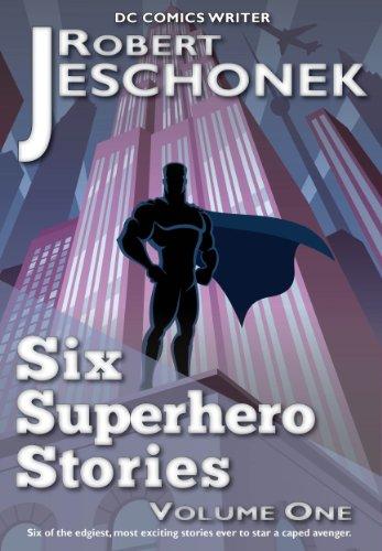 [Six Superhero Stories] (Batman Costume Vigilante)