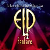 Fanfare: The Best of Live by Emerson Lake & Palmer