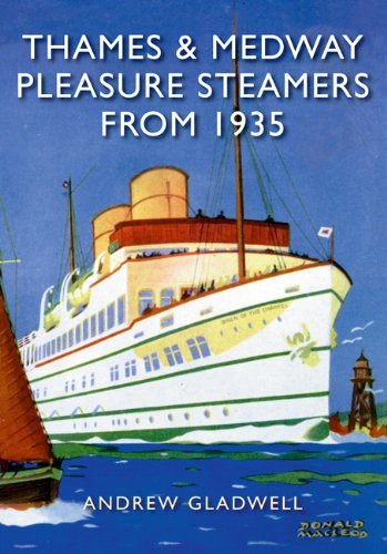 Thames and Medway Pleasure Steamers from 1935