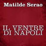 Il ventre di Napoli   Matilde Serao
